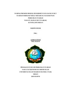 Dampak Promosi Produk Penghimpun Dana Bank Sumut Syariah Terhadap Minat Menabung Nasabah Pada Perbankan Syariah Pada Pt Bank Sumut Syariah Kcp Hm Joni Medan Repository Uin Sumatera Utara