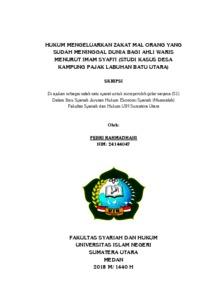 Hukum Mengeluarkan Zakat Mal Orang Yang Sudah Meninggal Dunia Bagi Ahli Waris Menurut Imam Syafi I Studi Kasus Desa Kampung Pajak Labuhan Batu Utara Repository Uin Sumatera Utara