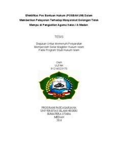 Efektifitas Pos Bantuan Hukum Posbakum Dalam Memberikan Pelayanan Terhadap Masyarakat Golongan Tidak Mampu Di Pengadilan Agama Kelas I A Medan Repository Uin Sumatera Utara