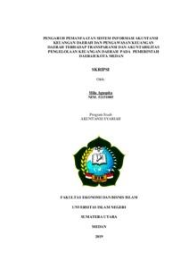 Pengaruh Pemanfaatan Sistem Informasi Akuntansi Keuangan Daerah Dan Pengawasan Keuangan Daerah Terhadap Transparansi Dan Akuntabilitas Pengelolaan Keuangan Daerah Pada Pemerintah Daerah Kota Medan Repository Uin Sumatera Utara