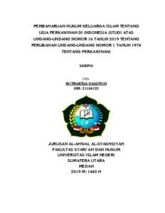 Pembaharuan Hukum Keluarga Islam Tentang Usia Perkawinan Di Indonesia Studi Atas Undang Undang Nomor 16 Tahun 2019 Tentang Perubahan Undang Undang Nomor 1 Tahun 1974 Tentang Perkawinan Repository Uin Sumatera Utara