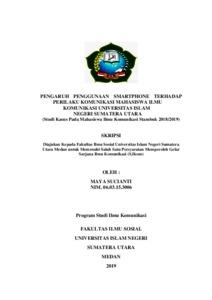 Pengaruh Penggunaan Smartphone Terhadap Perilaku Komunikasi Mahasiswa Ilmu Komunikasi Universitas Islam Negeri Sumatera Utara Studi Kasus Pada Mahasiswa Ilmu Komunikasi Stambuk 2018 2019 Repository Uin Sumatera Utara